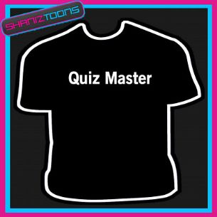 QUIZ MASTER TEAM PUB CLUB JOKE FUNNY SLOGAN TSHIRT - 160605336179
